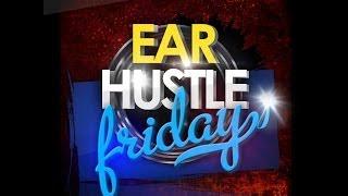 Ear Hustle Friday 23