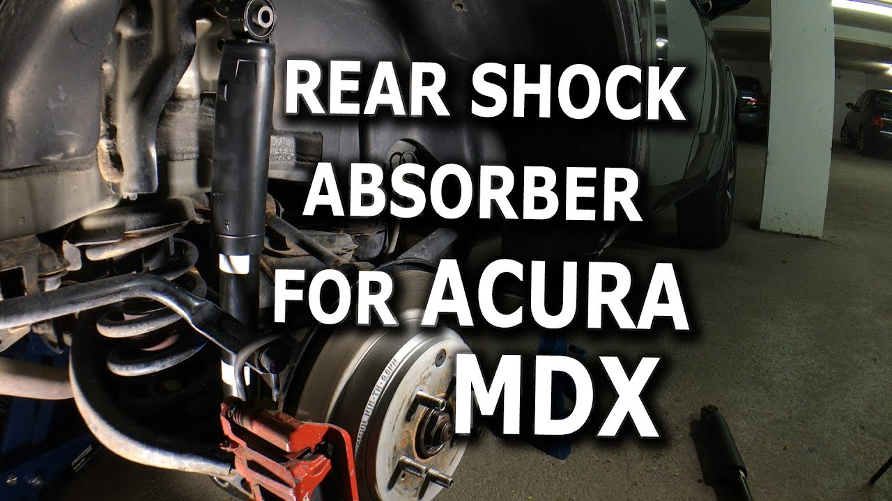 Rear Shock Absorber DIY For Acura MDX YouTube - 2007 acura mdx rear shocks