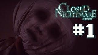 【封閉的惡夢 Closed Nightmare】🔞真人畫面嚇死你....#1📅19-7-2018