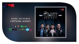 Onet Sudah Jadi Bubur Official Audio