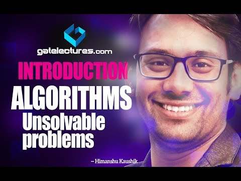 Algorithms - 03 Introduction to Time Complexity - Unsolvable problems (ADA)