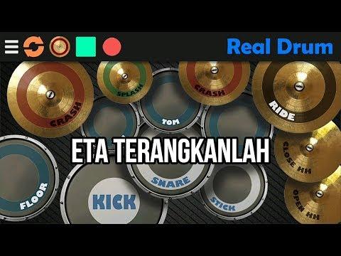 Real Drum - Eta Terangkanlah