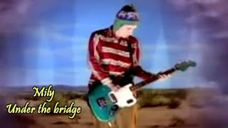 Red Hot Chili Peppers - Under The Bridge Subtitulado Español Ingles