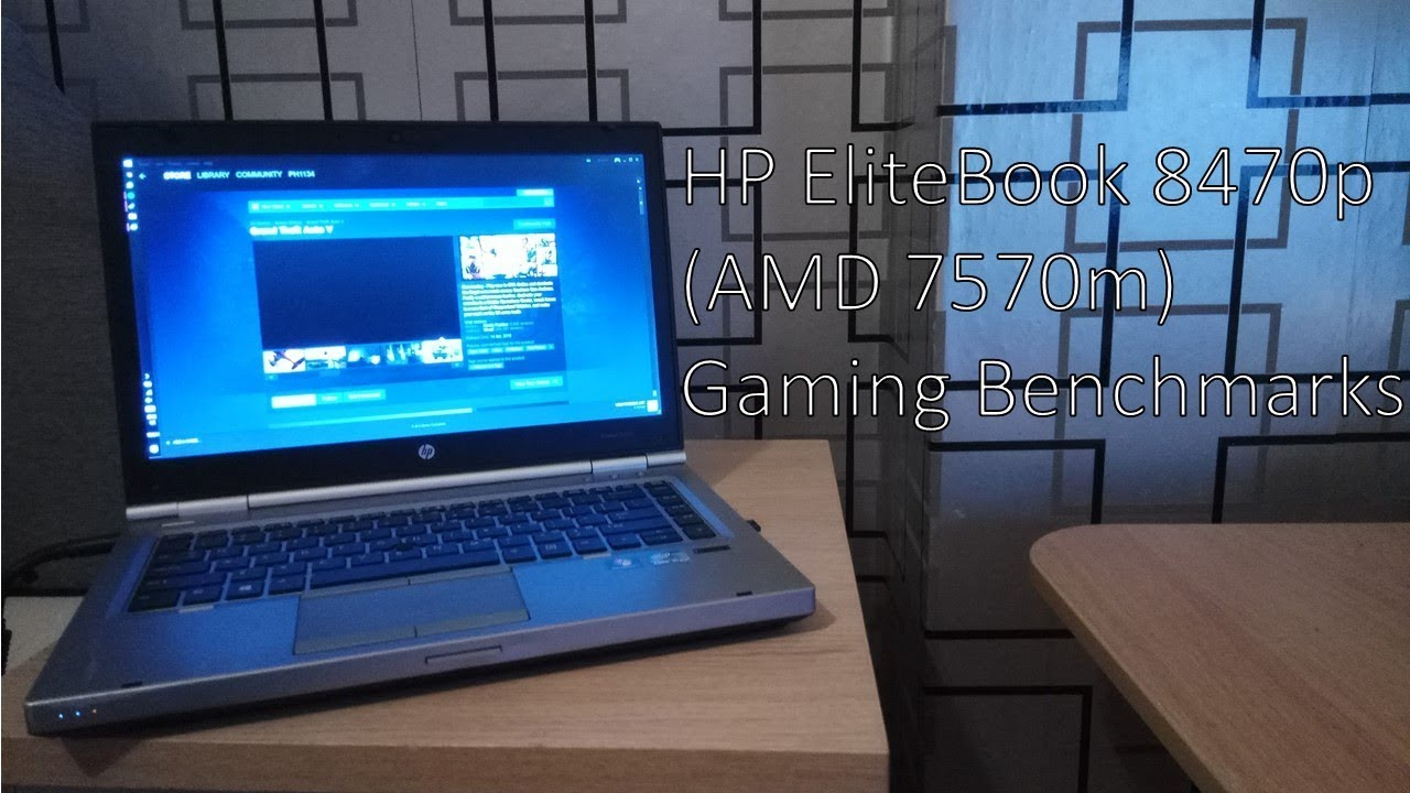 HP EliteBook 8470p (AMD 7570M) Gaming Benchmarks