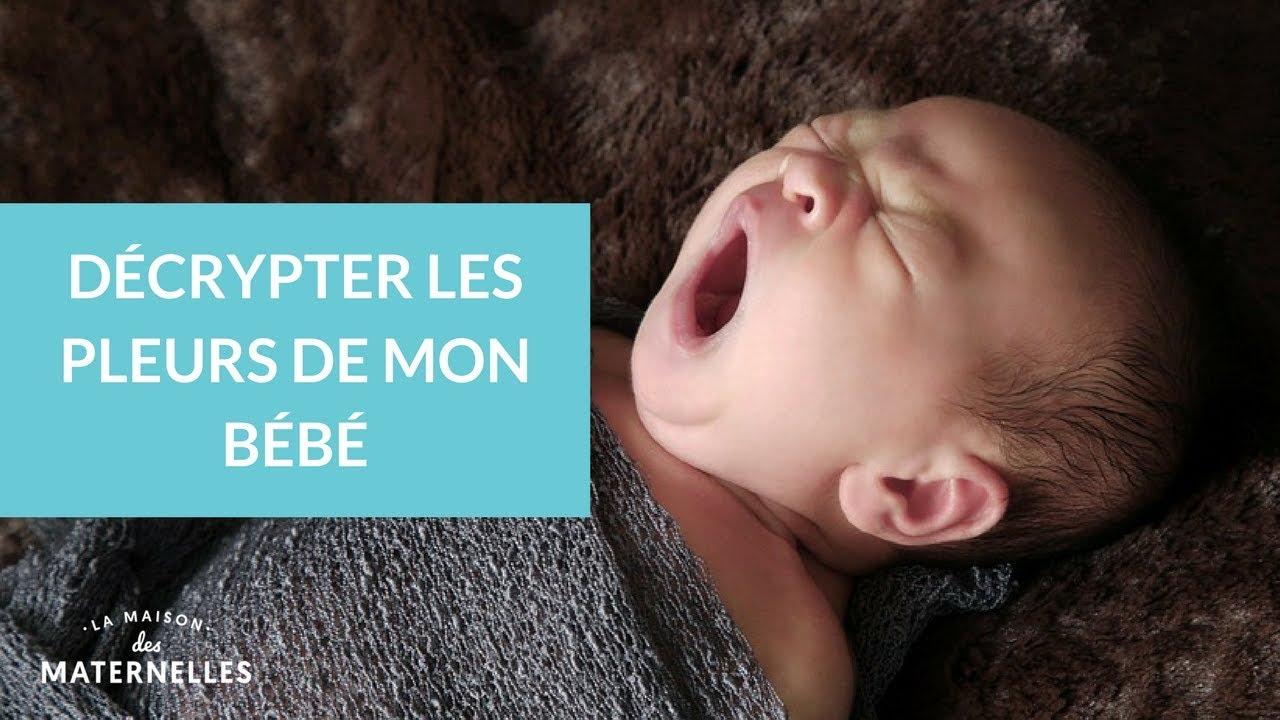 Reconnaître et calmer les pleurs de bébé