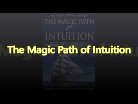 Richard Dotts The Magic Path of Intuition - Law Of Attractio
