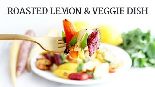 Roasted Meyer Lemon Veggie Spring Side Dish | Quick Healthy Recipe | Limoneira