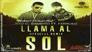 Llama Al Sol [Remix] Tito El Bambino Ft Farruko ►NEW ® Reggaeton 2011