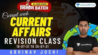 Full Week Current Affairs | 19th July to 25th July 2021 Combined Revision Class | Abhinav Joshi