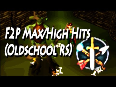 F2P Max/High Hits In Oldschool Runescape