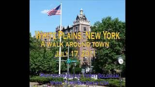 White Plains, New York - Walking Downtown!