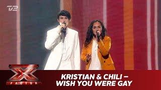 Kristian Kjærlund og Chili synger 'wish you were gay' - Billie Eilish (Live)   X Factor 2019   TV 2