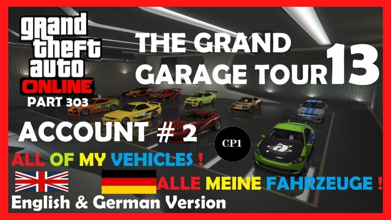 🔵 Let's play - GTA 5 Online (Part 303) The Grand Garage Tour 13 Alle Meine Autos [German & English]