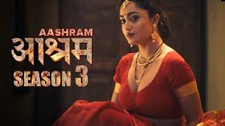 AASHRAM Season 3 (2021)   Bobby Deol   Tridha Choudhury   MX Player