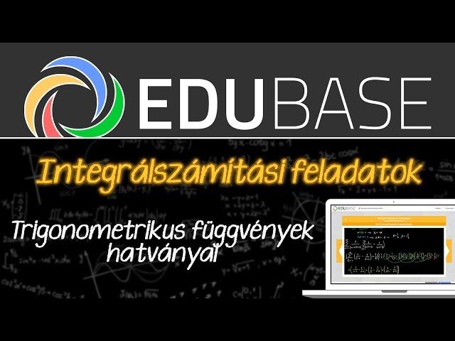 Határozatlan integrál - trigonometrikus függvények hatványai