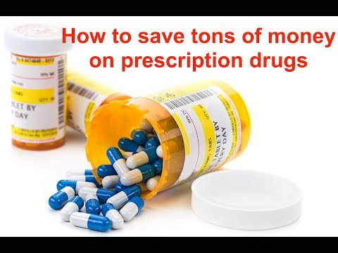 How To Save Tons Of Money On Prescription Drugs