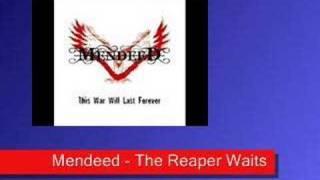 Mendeed - The Reaper Waits