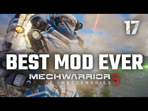 Best Mod Ever | Mechwarrior 5: Mercenaries | 2nd Playthrough | Episode #17