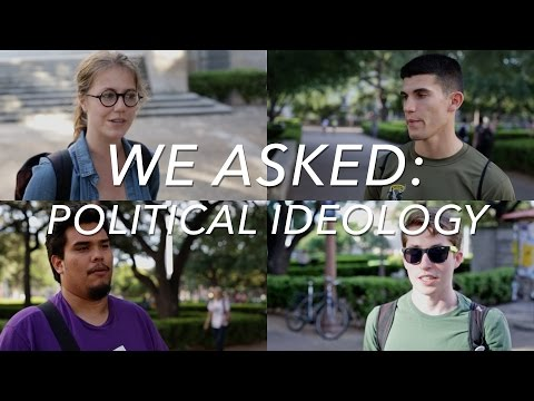 We Asked: Political Ideologies
