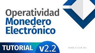 Operatividad Monedero Electrónico, SICAR Punto de Venta [v2.2] - SICAR.MX