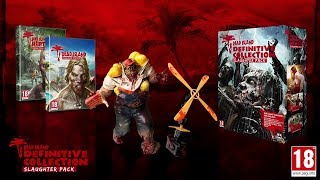 Unboxing Dead Island Definitive Collection Slaughter Pack