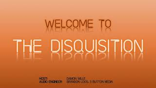 Welcome to the Disquisition