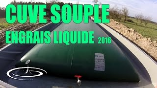 La cuve souple à engrais liquide - 2016