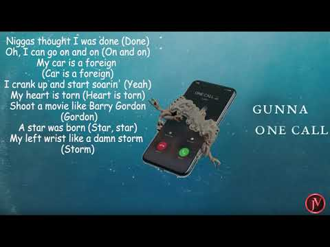 Gunna - One Call- LYRICS