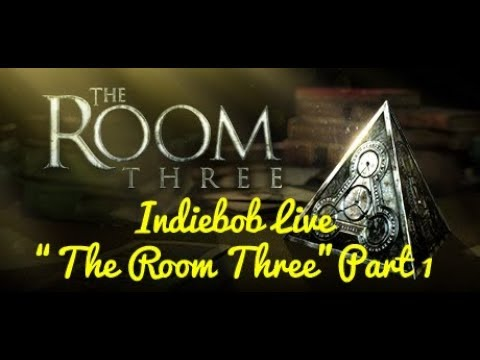 "[""The Room Three"" Livestream] Confusabob blind playthrough. No hints or backseating plz!"