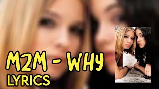 Why - M2M Lyrics & Music