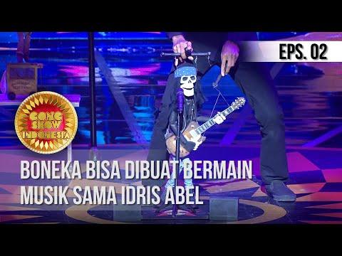 GONG SHOW INDONESIA - Boneka Bisa Dibuat Bermain Musik Sama Idris Abel