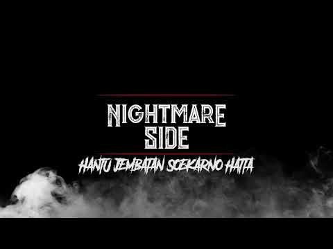 JEMBATAN SOEKARNO HATTA BANDUNG (NIGHTMARE SIDE OFFICIAL 2018) - ARDAN RADIO