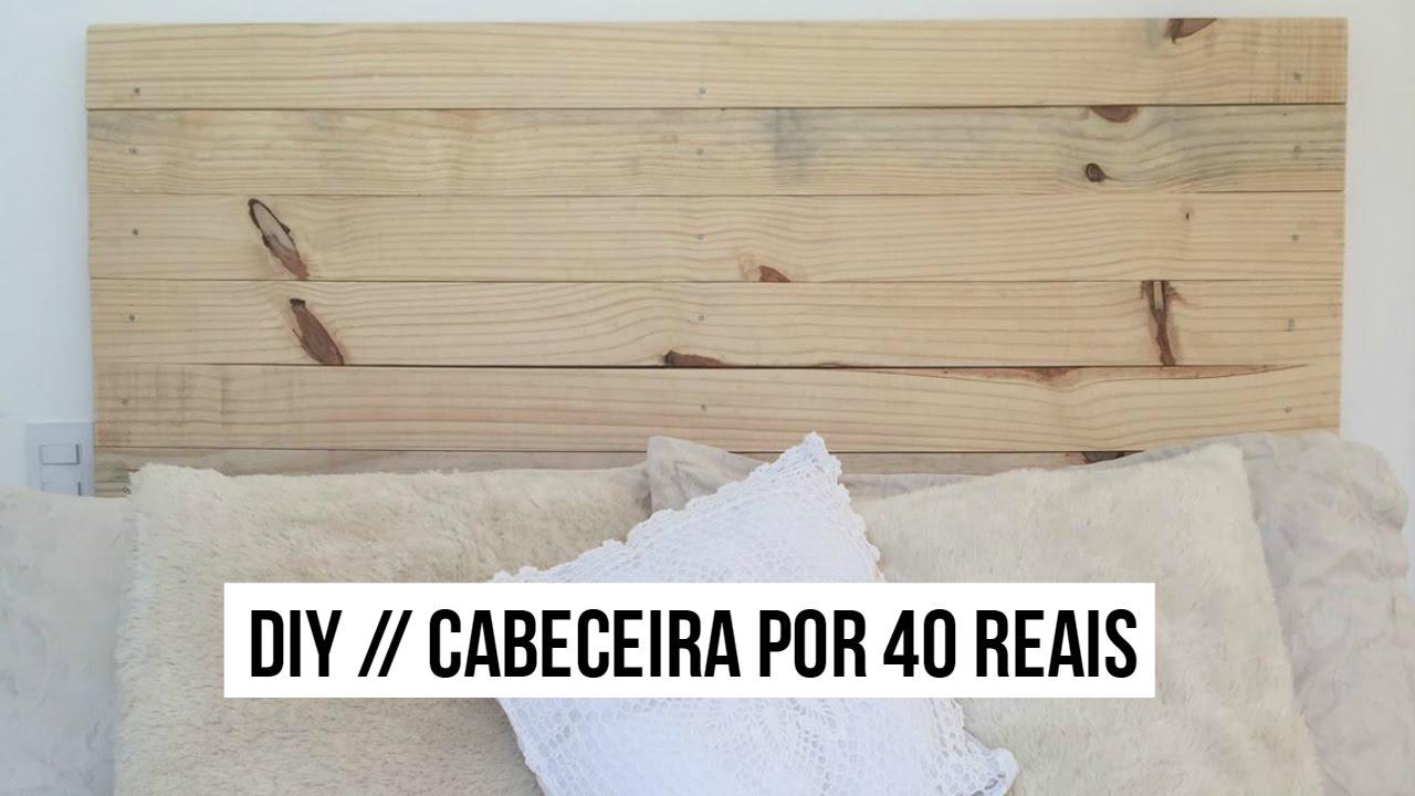 Artesanato Lisboa Feiras ~ DIY Cabeceira de madeira Por menos de 40 reais YouTube