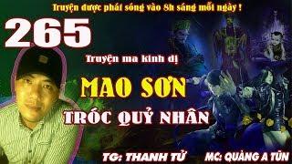 Truyện ma pháp sư - Mao Sơn tróc quỷ nhân [ Tập 265 ] Tấn công sào huyệt Ma cà rồng - Quàng A Tũn