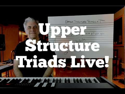 Upper Structure Triads and Seventh Chords - Explained
