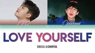 EXO D.O. & CHANYEOL (엑소 디오 & 찬열) - LOVE YOURSELF (COVER) (English Color Coded Lyrics)