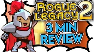 Rogue Legacy 2 Review (3 MIN) [Early Access] (Video Game Video Review)