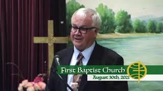 First Baptist Church // 8-30-21
