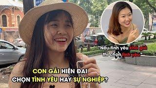 Phỏng vấn vui: Con gái hiện đại chọn SỰ NGHIỆP hay TÌNH YÊU? | YAN News