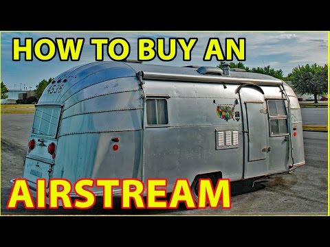 How to Buy an Airstream Travel Trailer (RV)