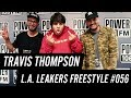 Travis Thompson Freestyle w/ The L.A. Leakers - Freestyle #056