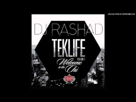 DJ Rashad - On My Way