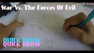 QUICK Draw!! Star Vs. The Forces Of Evil (Star)