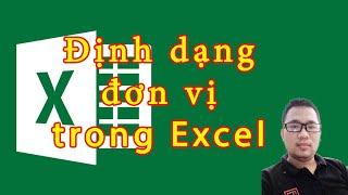 Hướng dẫn thêm chữ vào số trong Excel - Format Custom