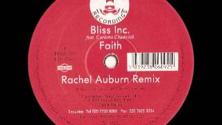 Bliss Inc feat Carlotta Chadwick - Faith (Rachel Auburn Remix)