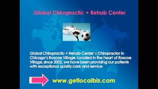 Global Chiropractic + Rehab Center :: Chiropractor in Chicago's Roscoe Village - Get Local Biz Thumbnail