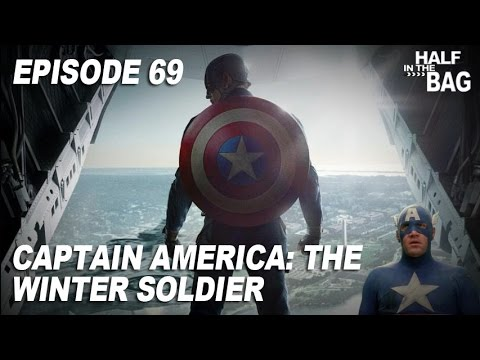 Half in the Bag Episode 69: Captain America: The Winter Soldier