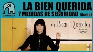 Watch La Bien Querida 7 Medidas De Seguridad video