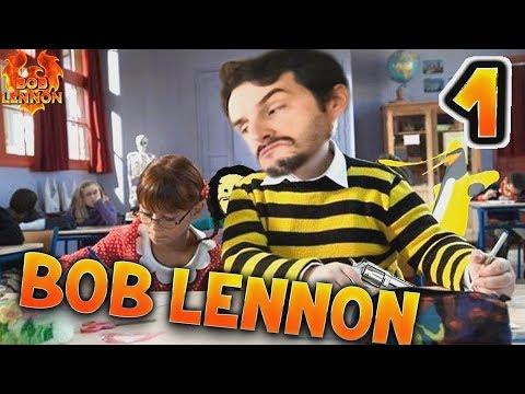 NAWAK LENNON WEEK : BOB LA CAILLERA !!! -The Classroom 2- avec Bob Lennon (ep.1)
