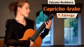 F. Tárrega, Capricho Arabe performed by Tatyana Ryzhkova thumbnail